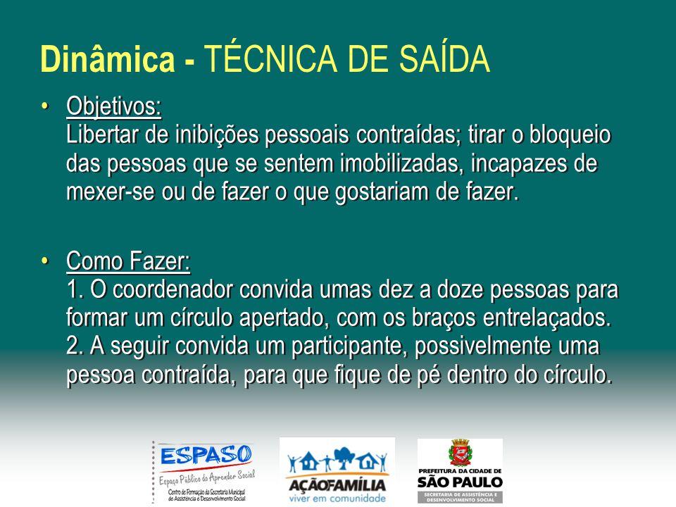 Dinâmica - TÉCNICA DE SAÍDA
