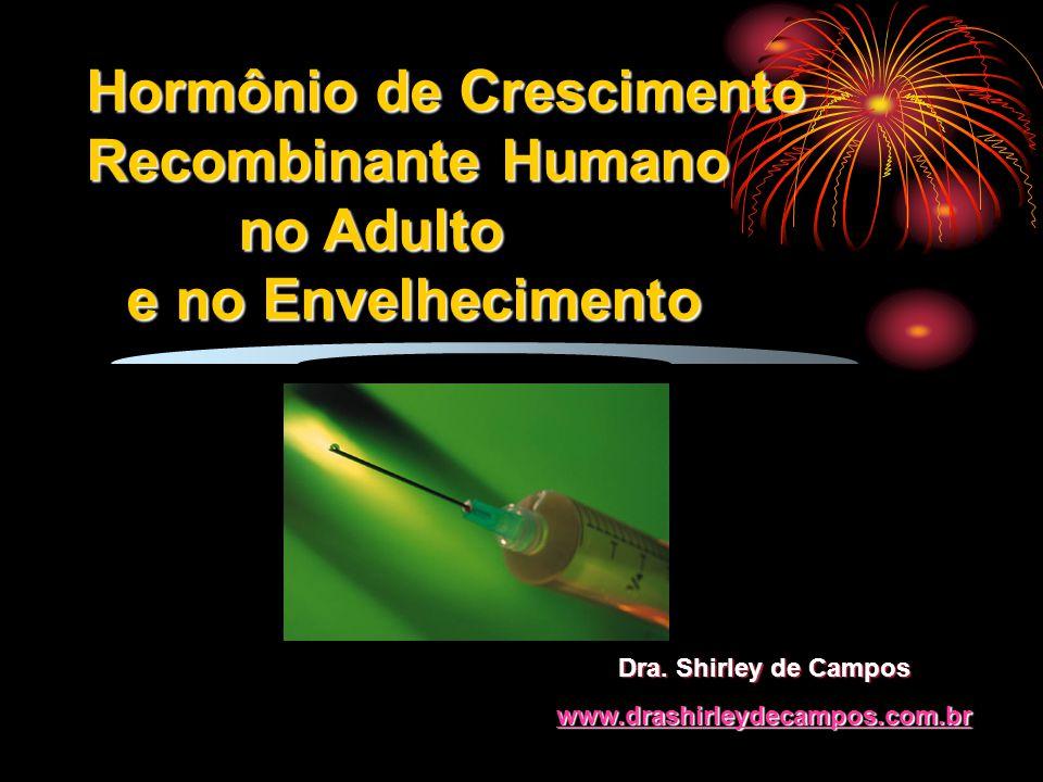 no Adulto e no Envelhecimento Dra. Shirley de Campos