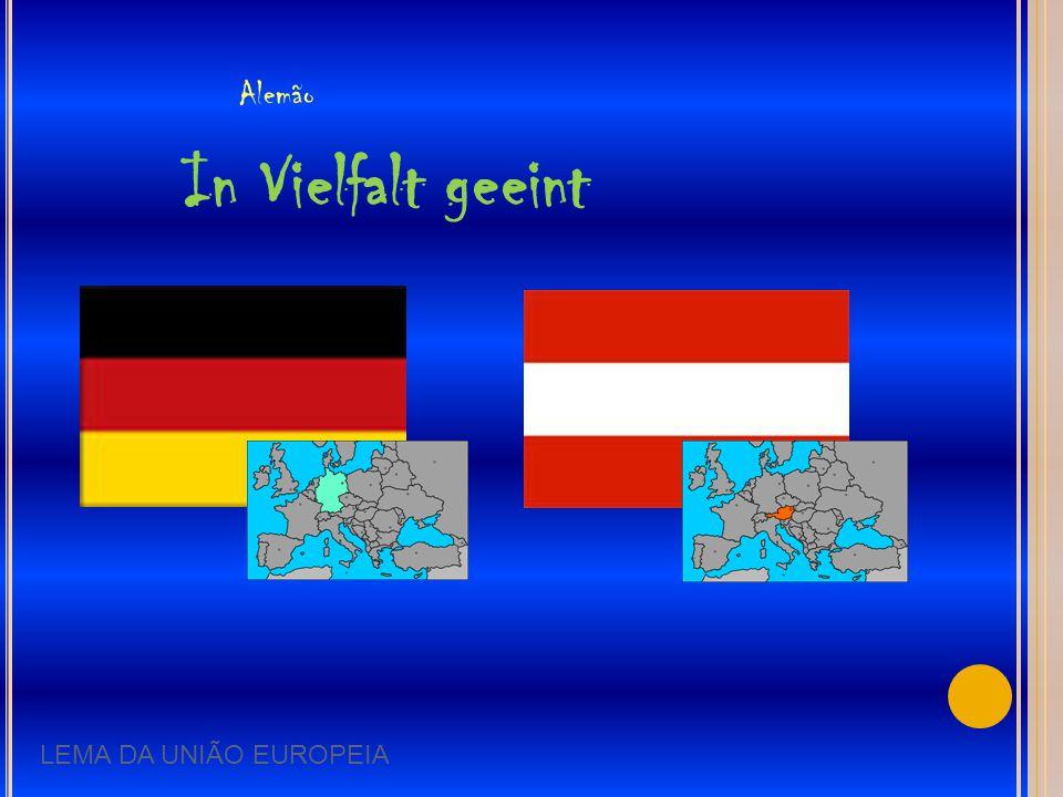 Alemão In Vielfalt geeint LEMA DA UNIÃO EUROPEIA