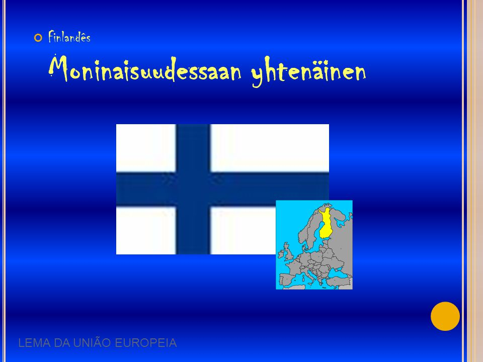 Finlandês Moninaisuudessaan yhtenäinen
