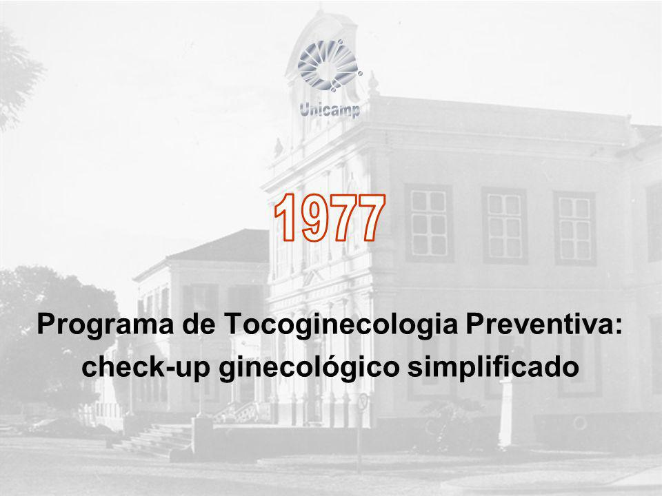 Unicamp 1977 Programa de Tocoginecologia Preventiva: