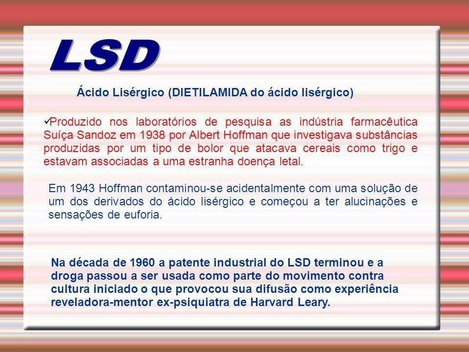 LSD Ácido Lisérgico (DIETILAMIDA do ácido lisérgico)