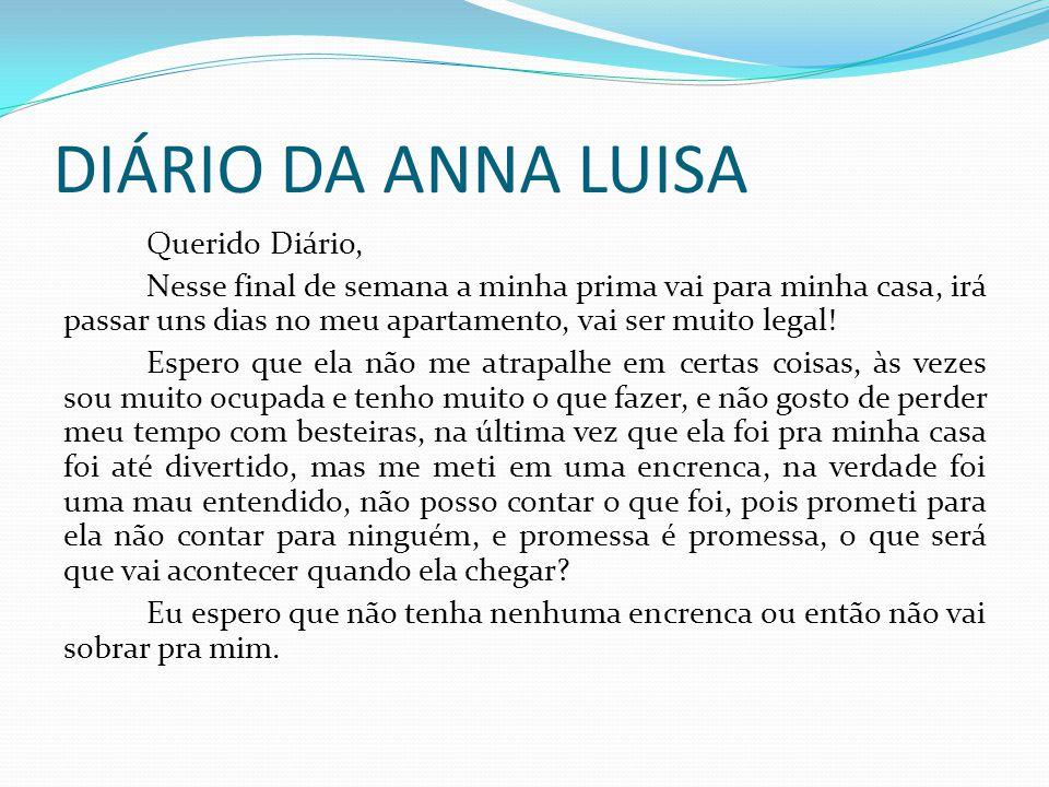 DIÁRIO DA ANNA LUISA