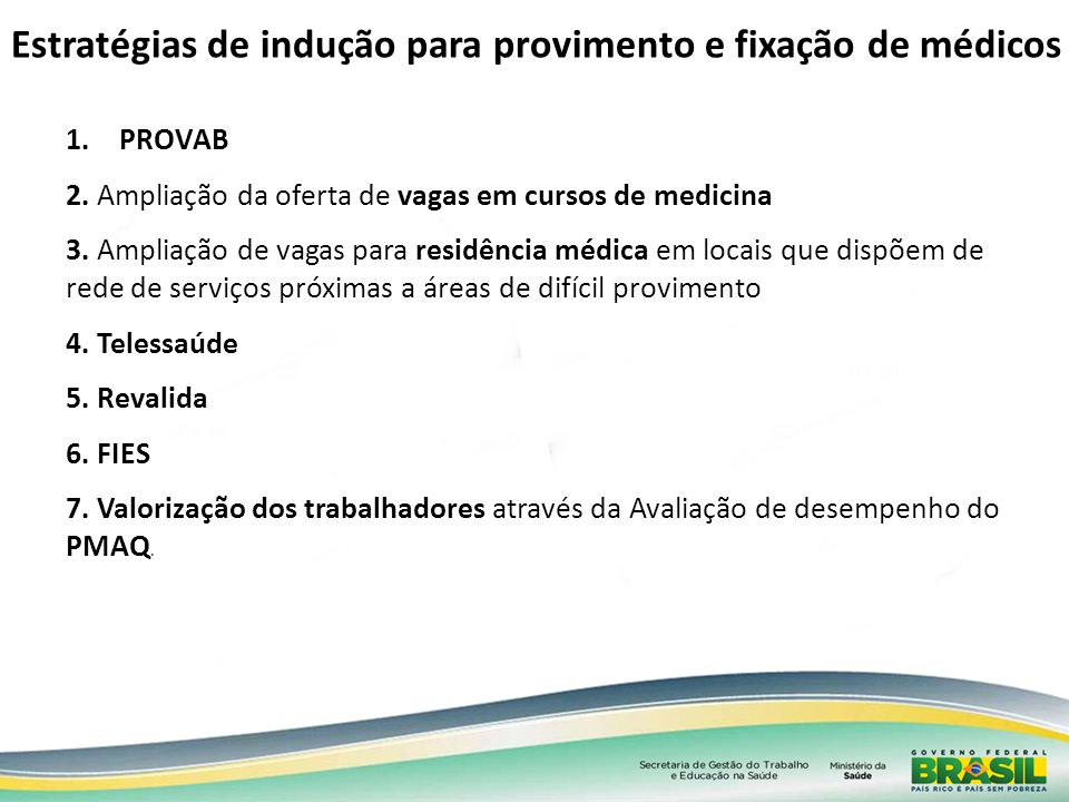 Estratégias de indução para provimento e fixação de médicos