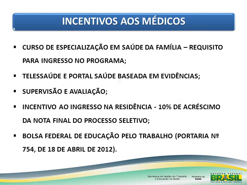 INCENTIVOS AOS MÉDICOS