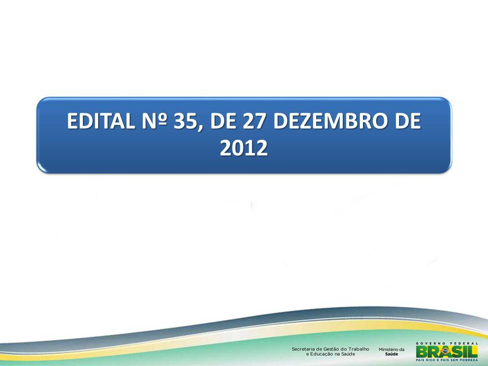 EDITAL Nº 35, DE 27 DEZEMBRO DE 2012