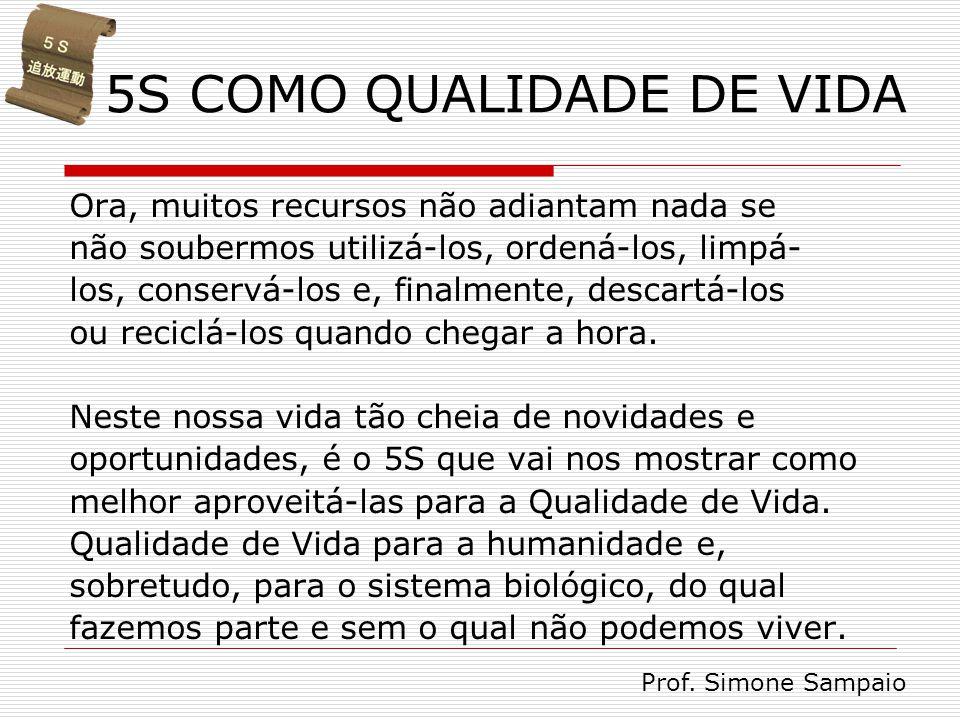 5S COMO QUALIDADE DE VIDA
