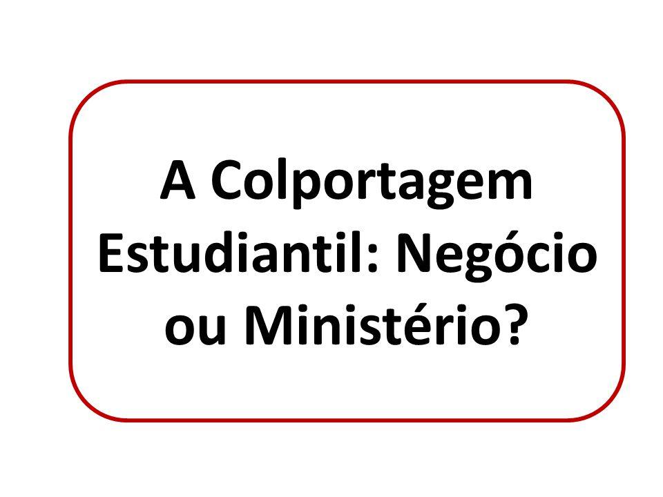 A Colportagem Estudiantil: Negócio ou Ministério