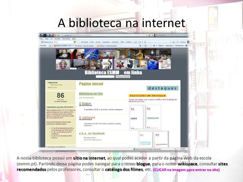 A biblioteca na internet