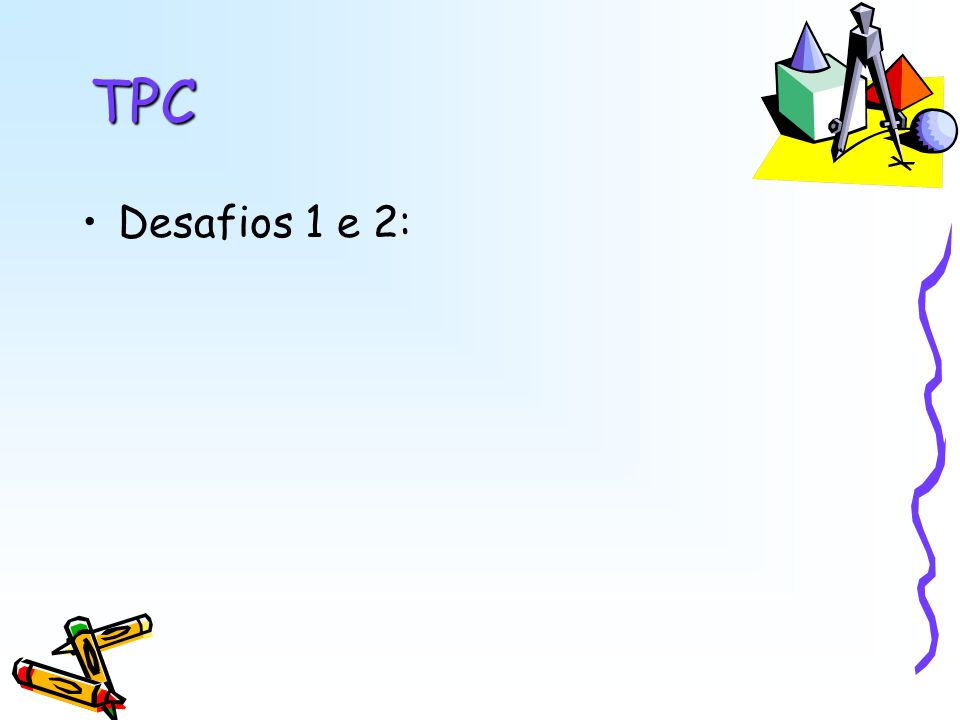TPC Desafios 1 e 2: