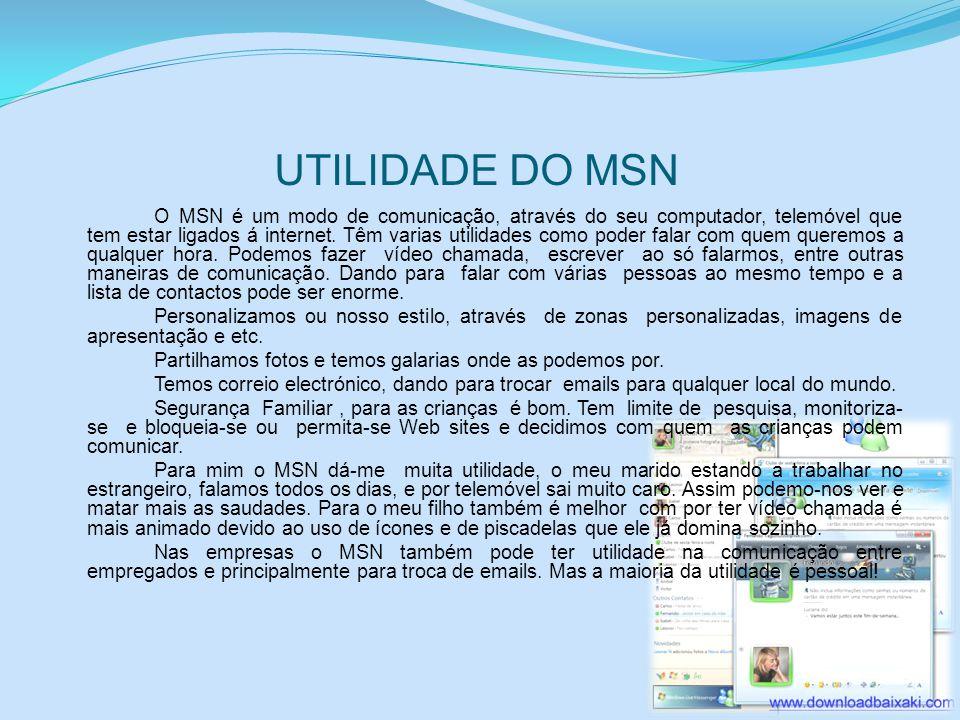 UTILIDADE DO MSN
