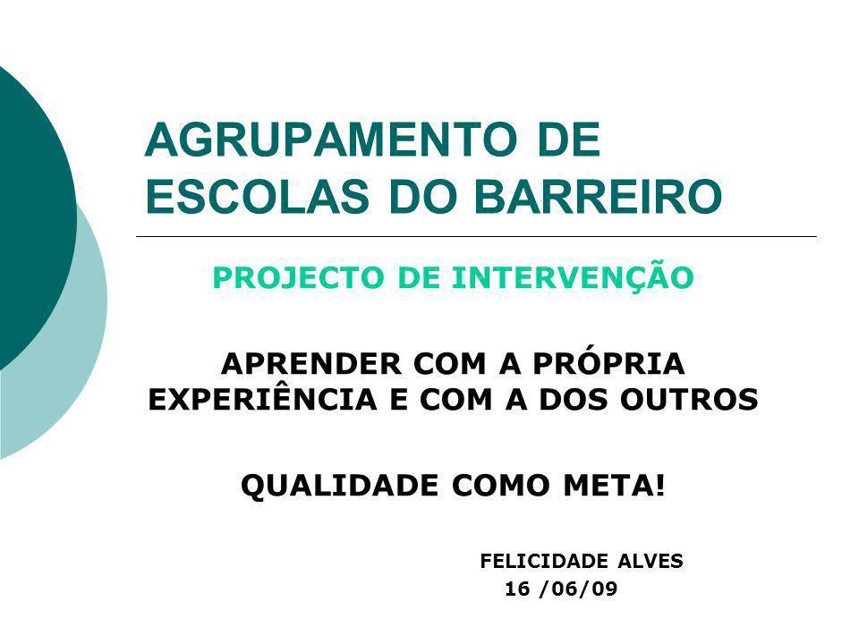 AGRUPAMENTO DE ESCOLAS DO BARREIRO