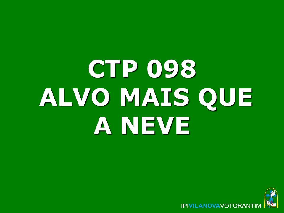 CTP 098 ALVO MAIS QUE A NEVE IPIVILANOVAVOTORANTIM