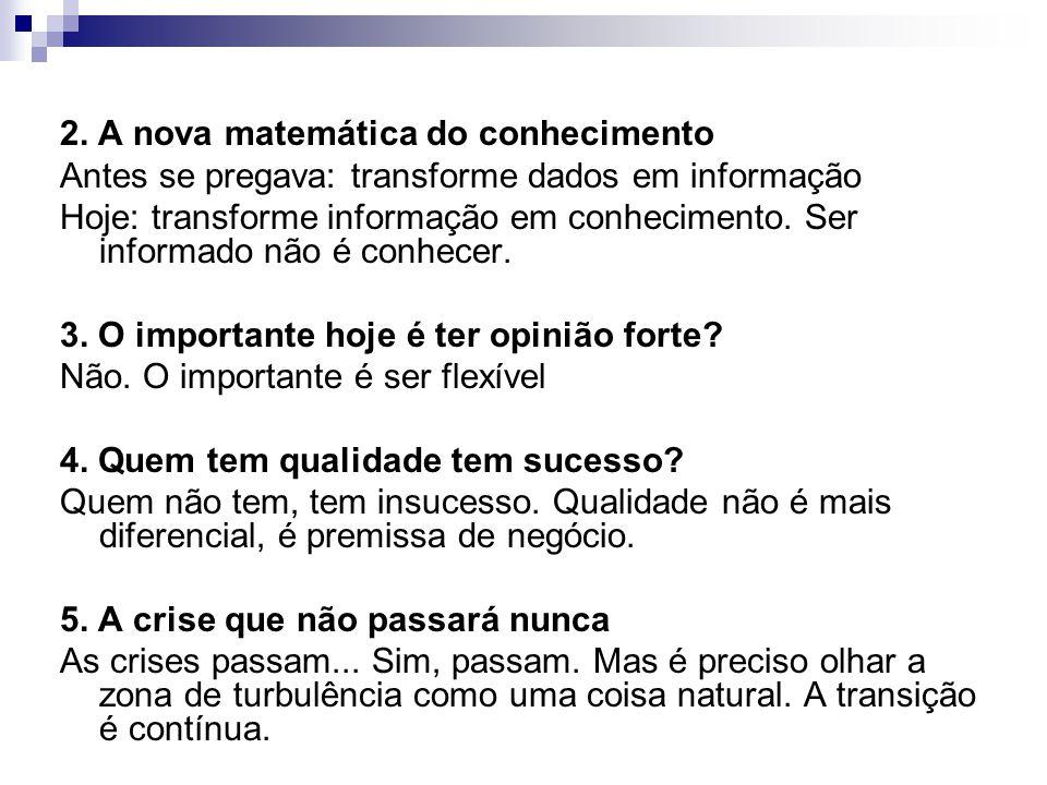 2. A nova matemática do conhecimento