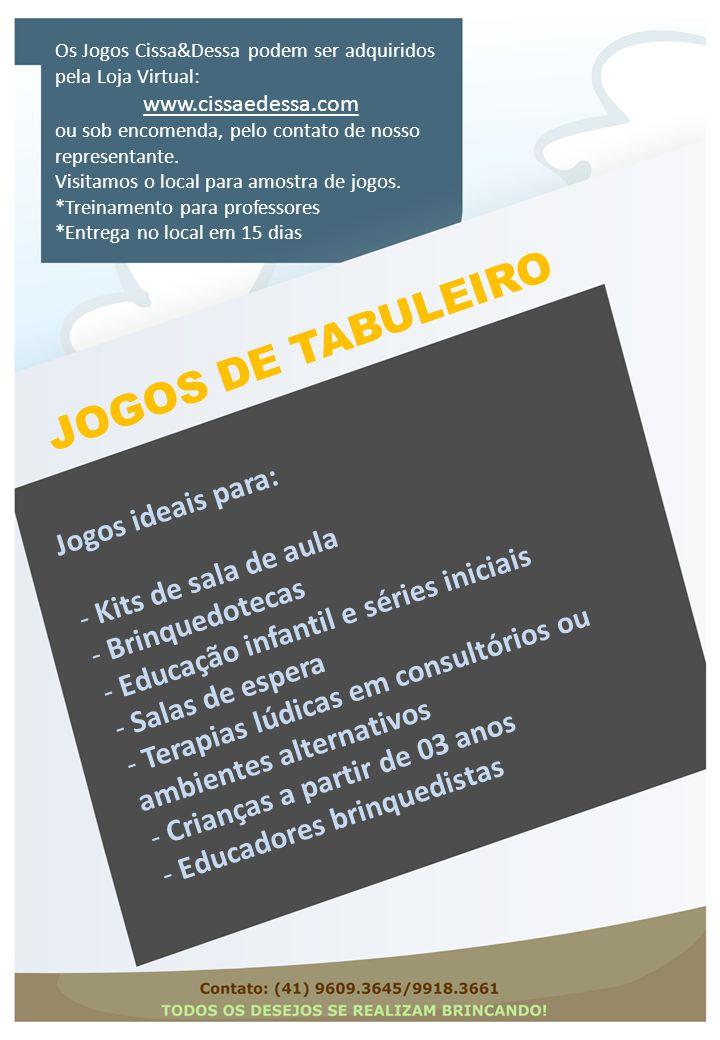 JOGOS DE TABULEIRO Jogos ideais para: Kits de sala de aula