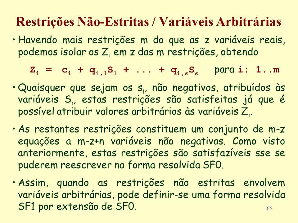 Restrições Não-Estritas / Variáveis Arbitrárias