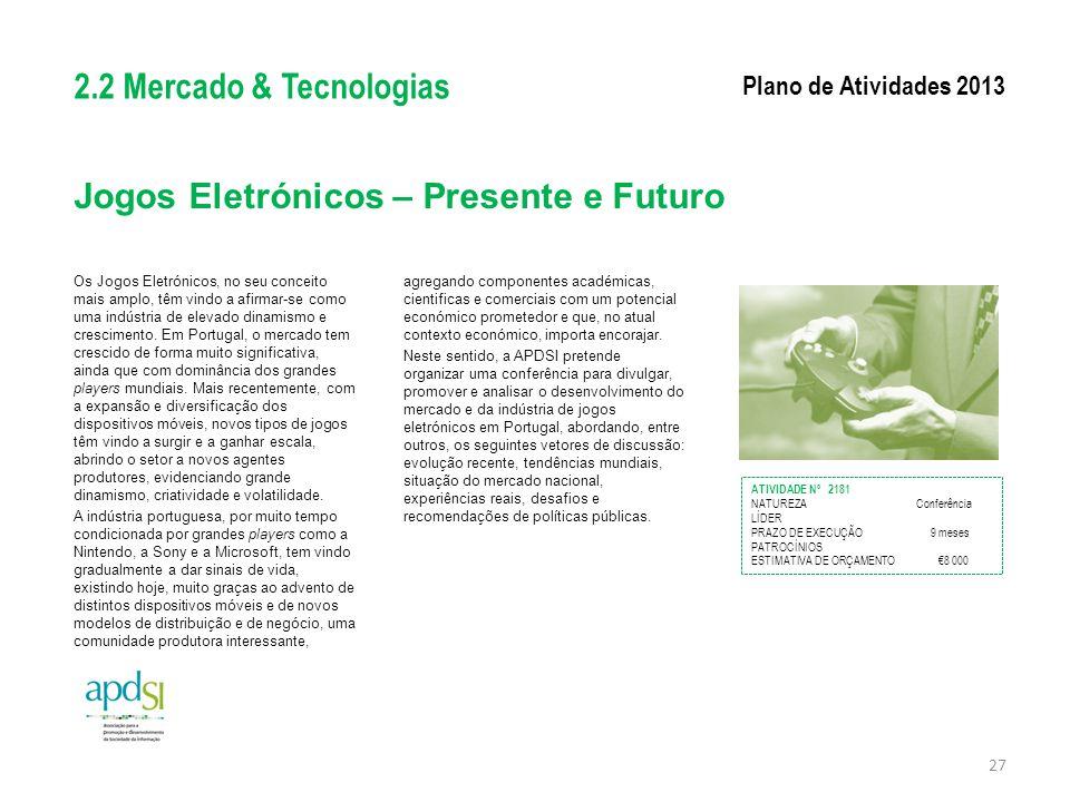 Jogos Eletrónicos – Presente e Futuro