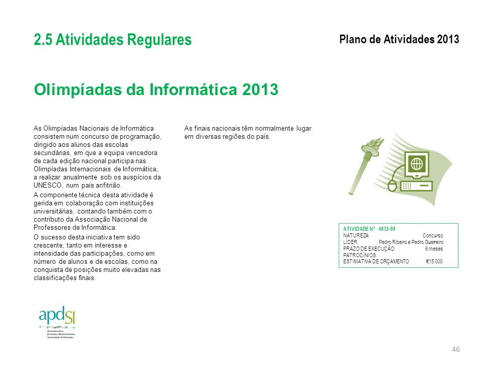 Olimpíadas da Informática 2013