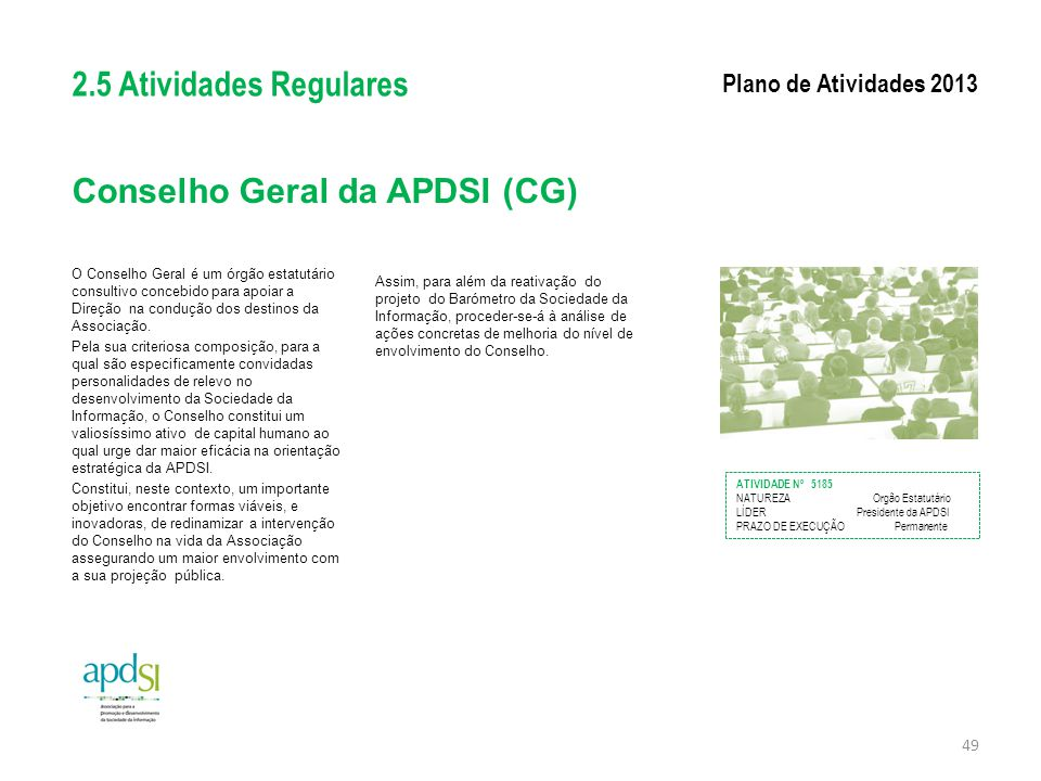 Conselho Geral da APDSI (CG)