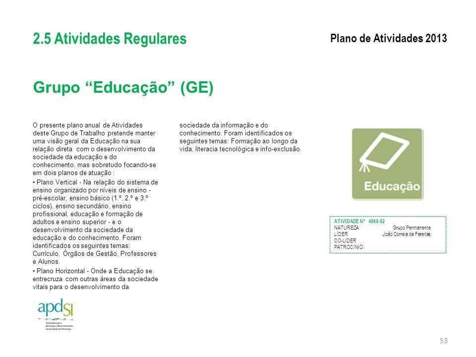 2.5 Atividades Regulares Grupo Educação (GE)