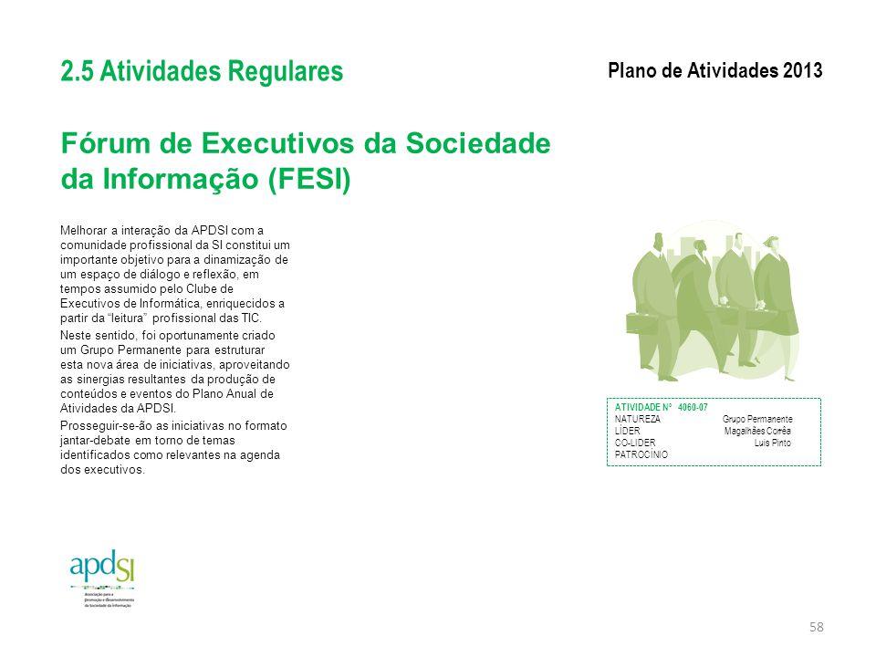 Fórum de Executivos da Sociedade da Informação (FESI)
