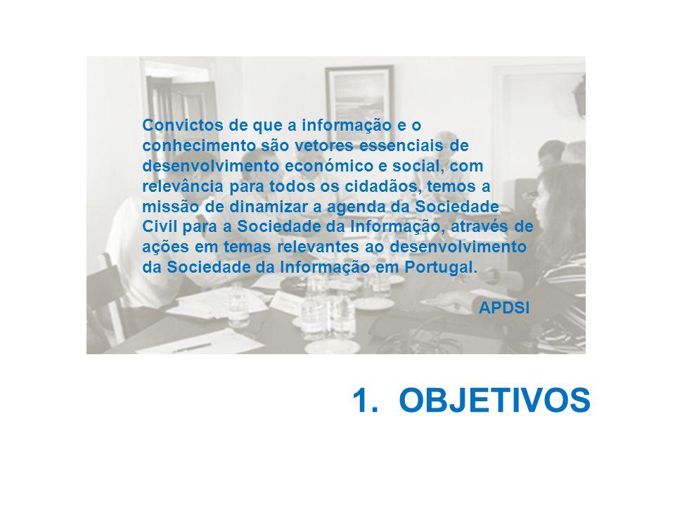 Convictos de que a informação e o conhecimento são vetores essenciais de desenvolvimento económico e social, com relevância para todos os cidadãos, temos a missão de dinamizar a agenda da Sociedade Civil para a Sociedade da Informação, através de ações em temas relevantes ao desenvolvimento da Sociedade da Informação em Portugal.
