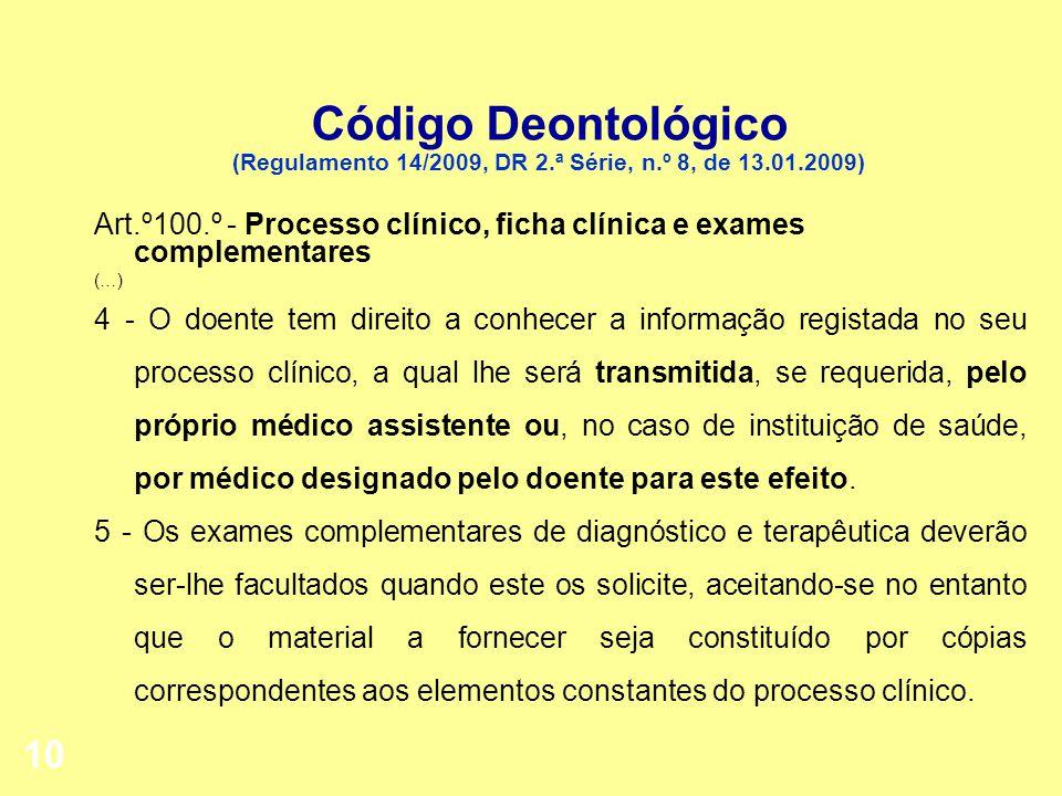 Código Deontológico (Regulamento 14/2009, DR 2. ª Série, n. º 8, de 13