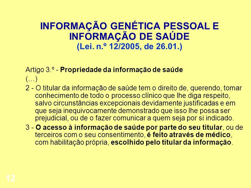 INFORMAÇÃO GENÉTICA PESSOAL E INFORMAÇÃO DE SAÚDE (Lei. n