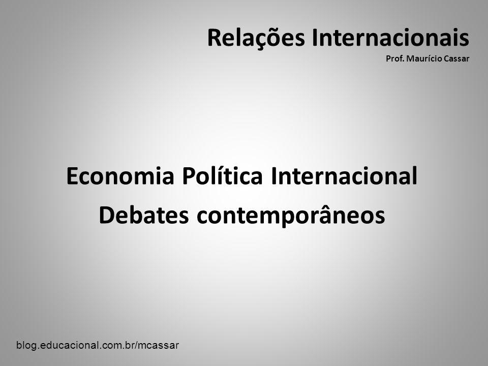 Relações Internacionais Prof. Maurício Cassar