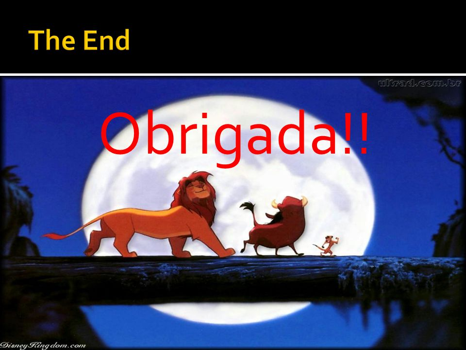 The End Obrigada!!