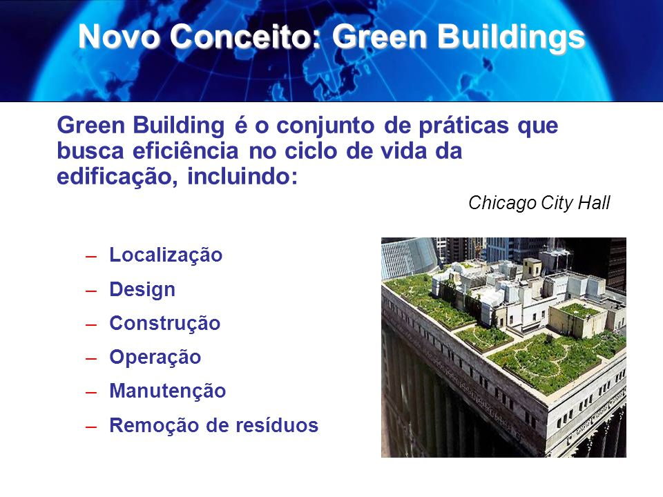 Novo Conceito: Green Buildings