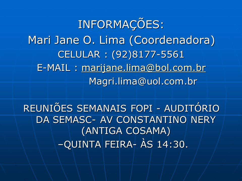 Mari Jane O. Lima (Coordenadora)