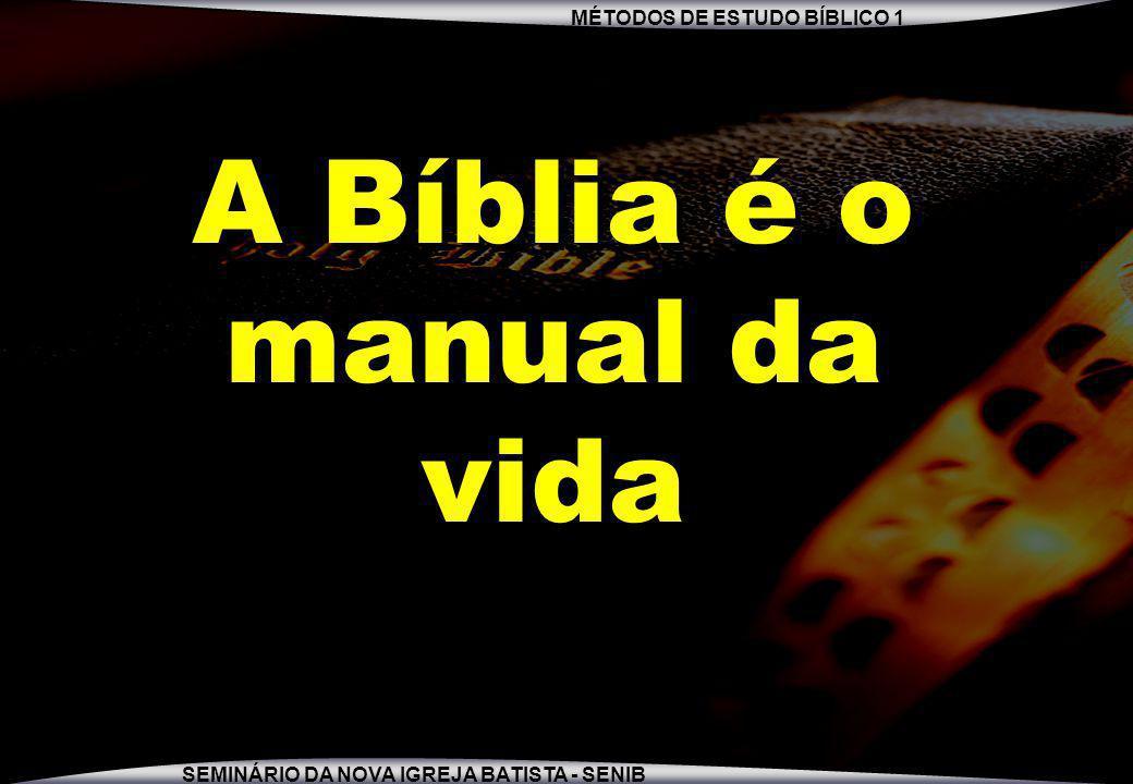 A Bíblia é o manual da vida