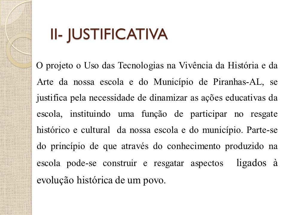 II- JUSTIFICATIVA