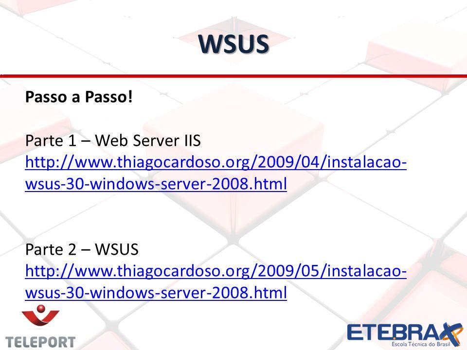 WSUS Passo a Passo! Parte 1 – Web Server IIS