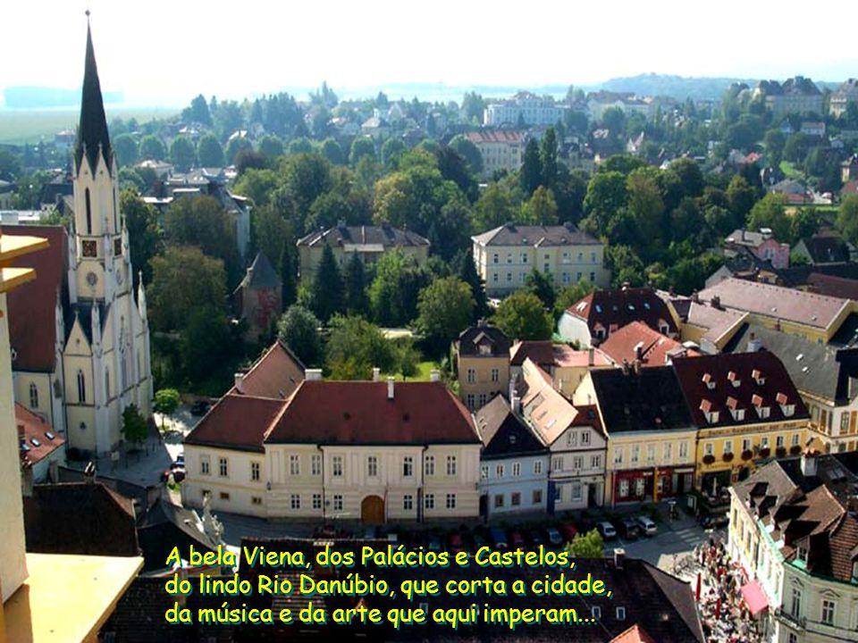 A bela Viena, dos Palácios e Castelos,
