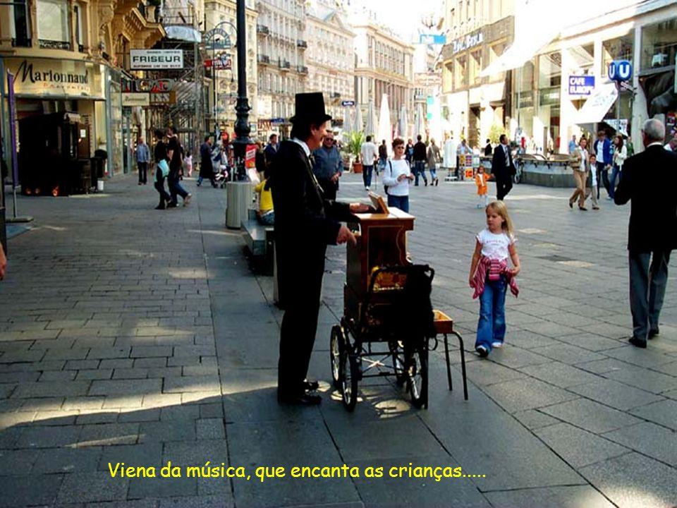 Viena da música, que encanta as crianças.....