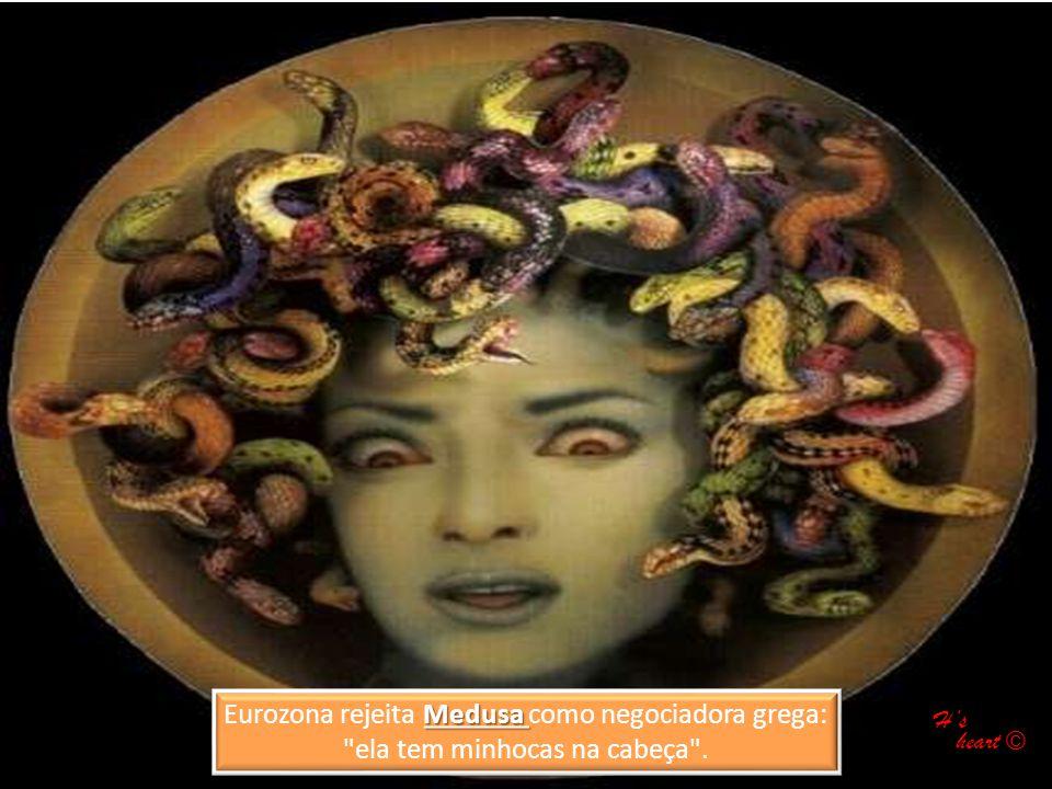 Eurozona rejeita Medusa como negociadora grega: ela tem minhocas na cabeça .