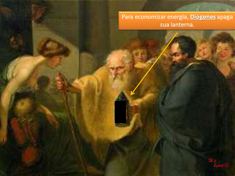 Para economizar energia, Diógenes apaga sua lanterna.