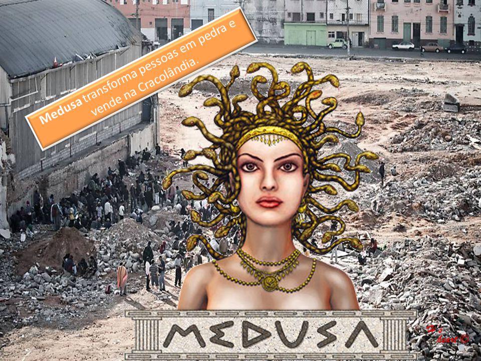 Medusa transforma pessoas em pedra e vende na Cracolândia.