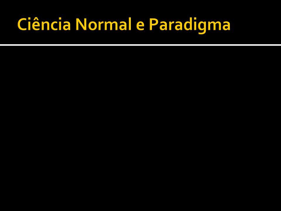 Ciência Normal e Paradigma
