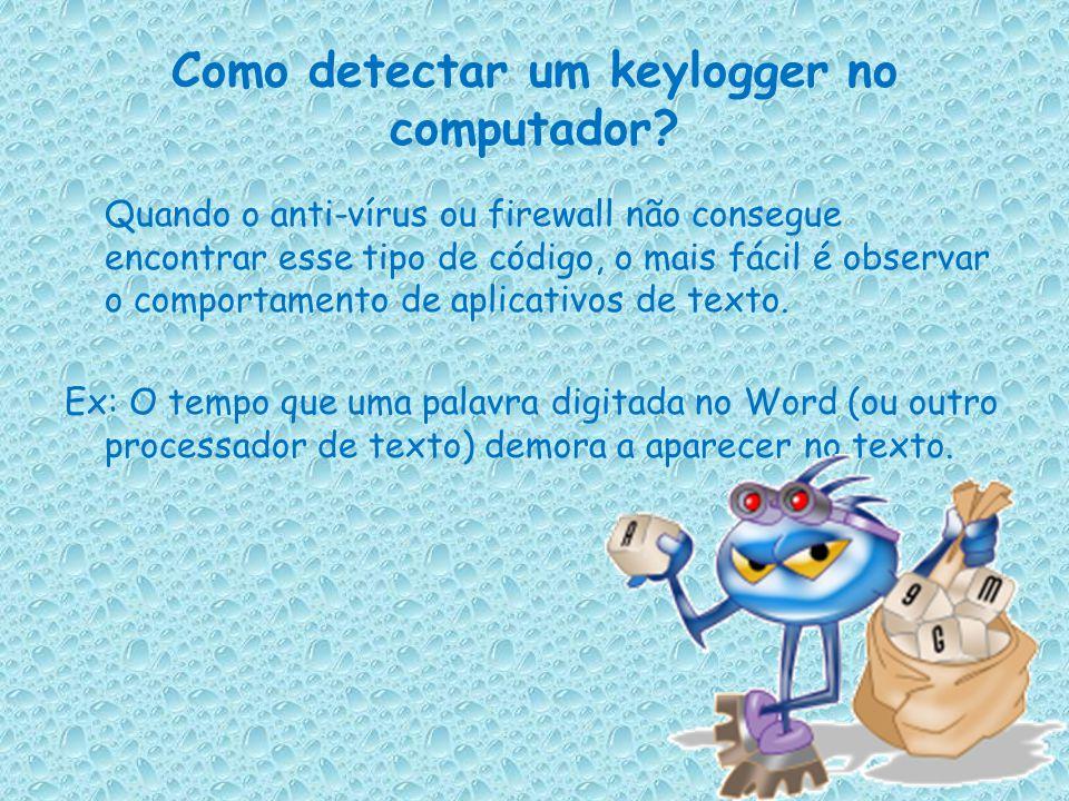 Como detectar um keylogger no computador