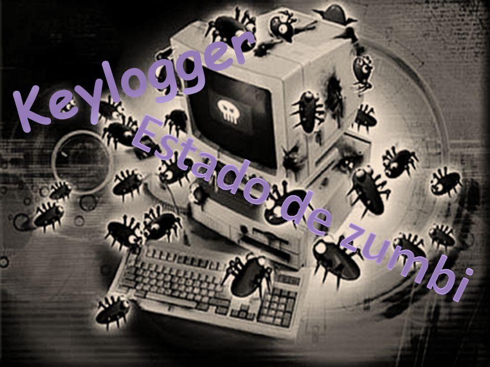 Keylogger Estado de zumbi