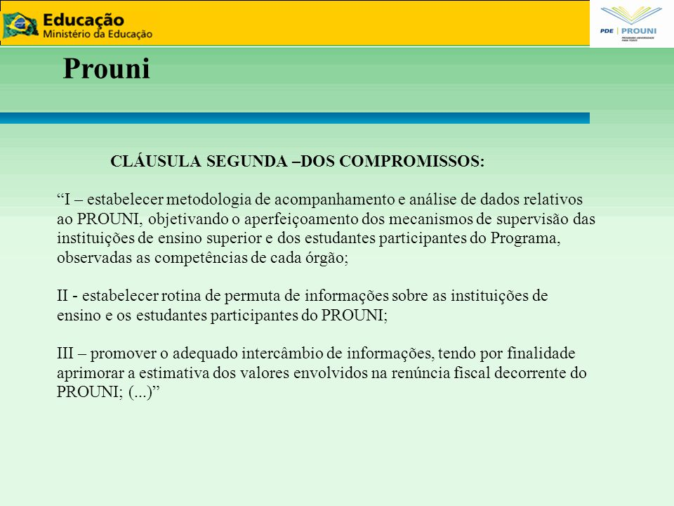 Prouni 12121212 CLÁUSULA SEGUNDA –DOS COMPROMISSOS: