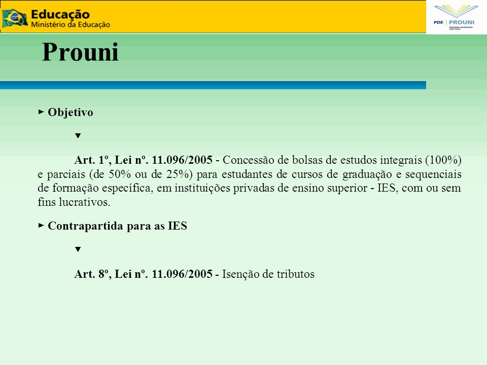 33 Prouni. ► Objetivo. ▼