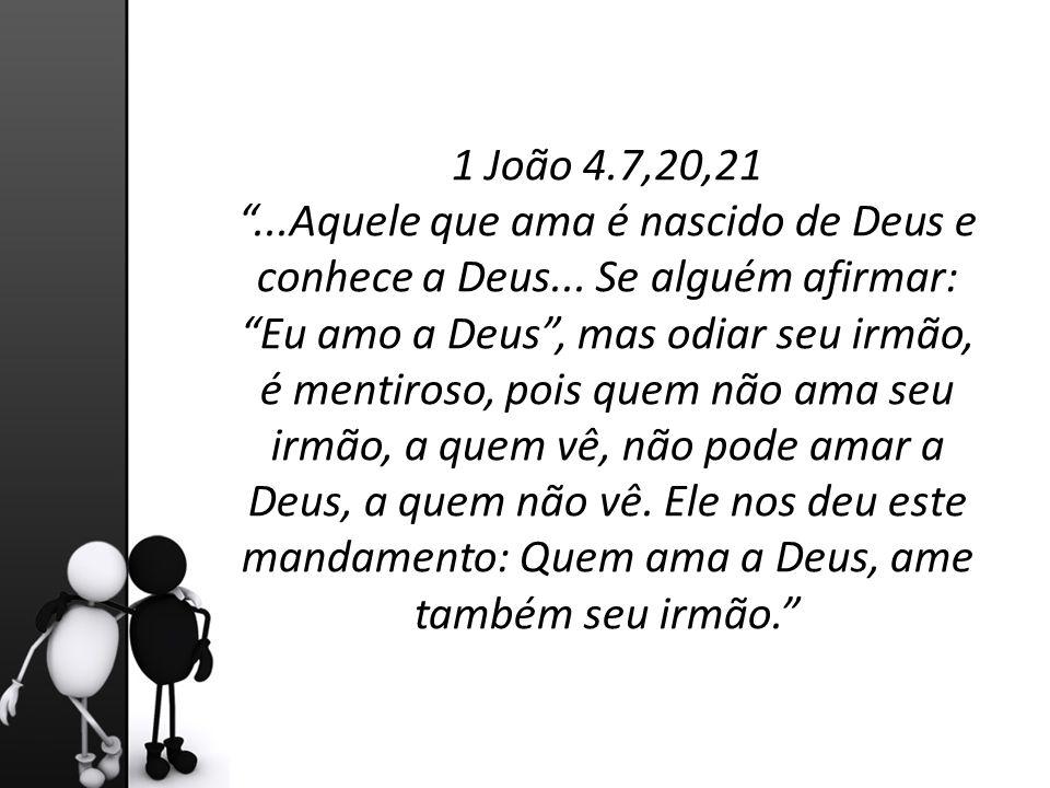 1 João 4.7,20,21