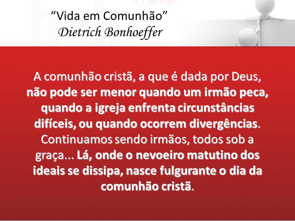 Dietrich Bonhoeffer Vida em Comunhão