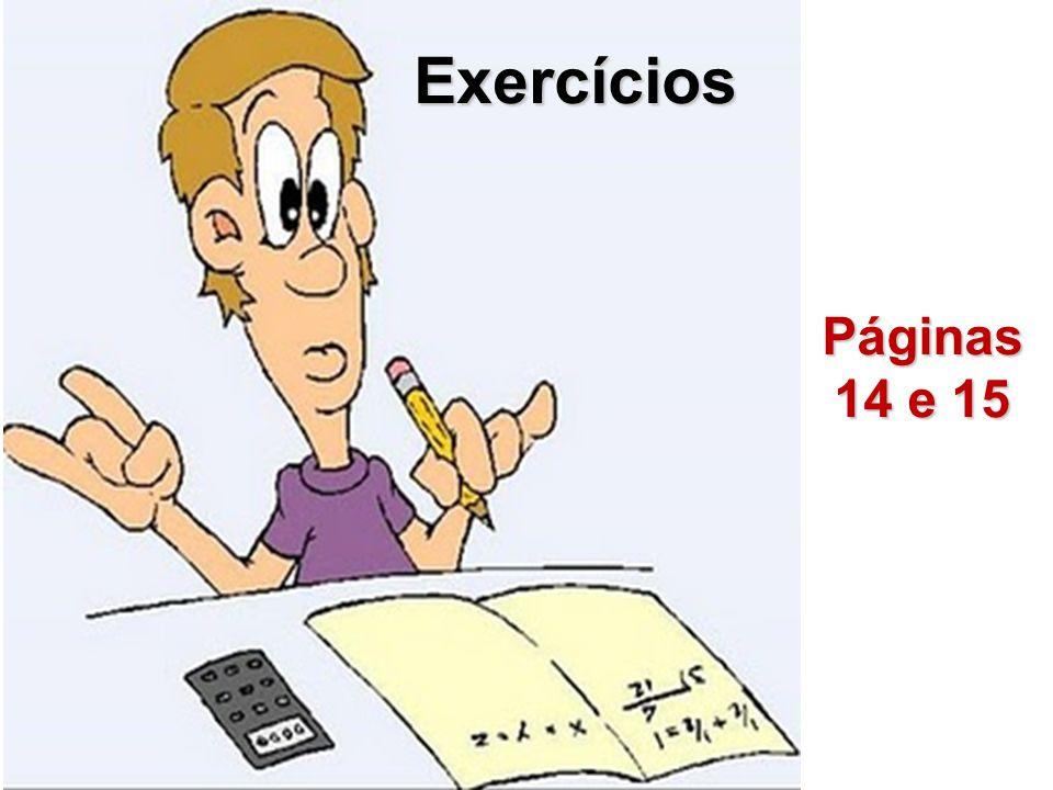 Exercícios Páginas 14 e 15