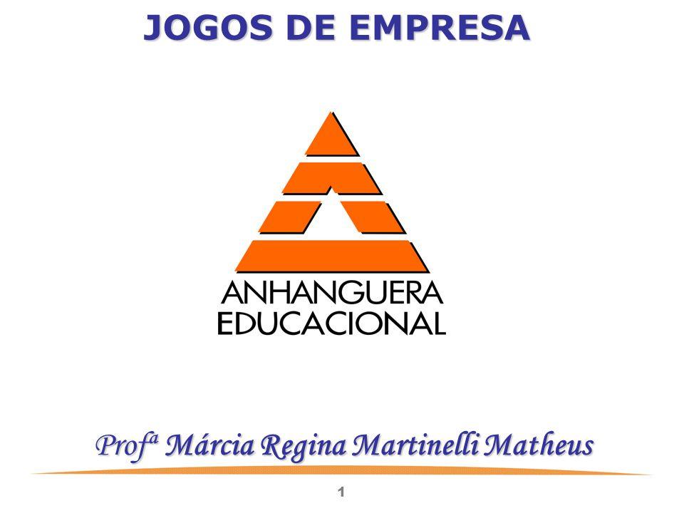Profª Márcia Regina Martinelli Matheus