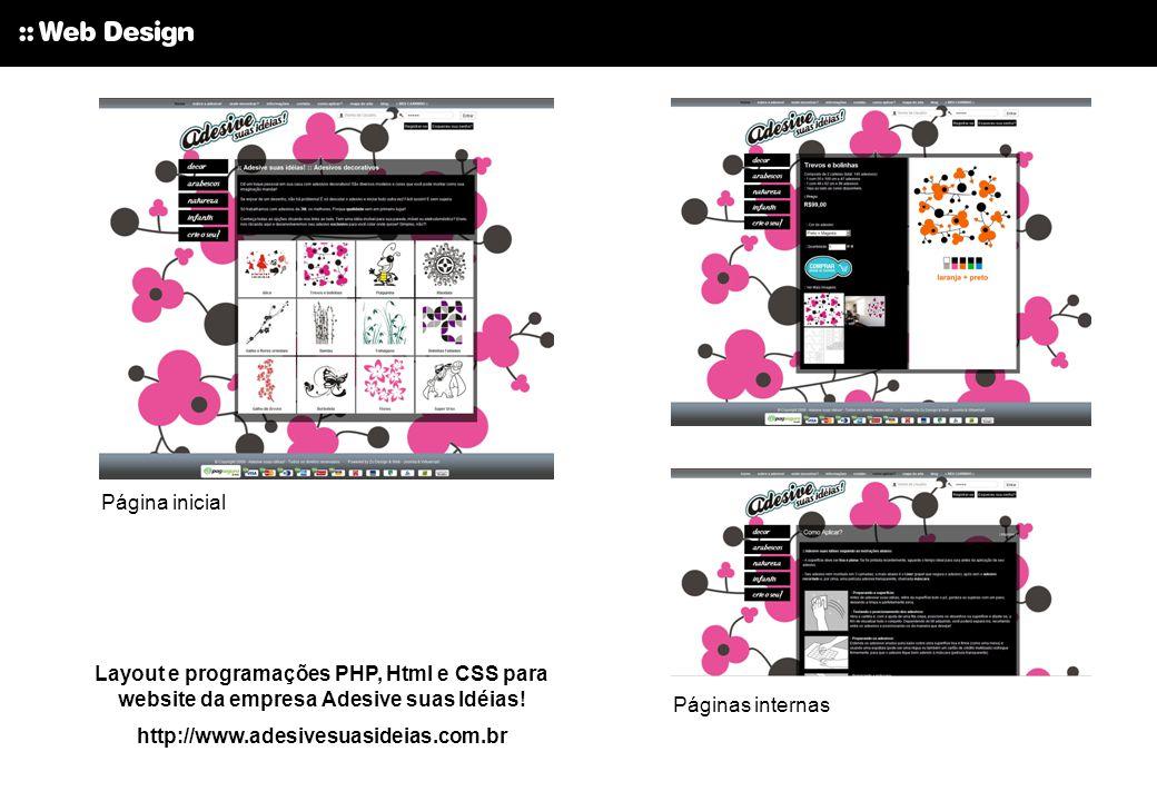 Página inicial Layout e programações PHP, Html e CSS para website da empresa Adesive suas Idéias! http://www.adesivesuasideias.com.br.